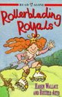 Rollerblading Royals