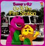 Barney &  B.J.: Go to the Fire Station (Barney Go to....)