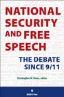 National Security and Free Speech The Debate Since 9/11