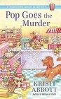 Pop Goes the Murder (Popcorn Shop, Bk 2)