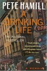 A Drinking Life : A Memoir