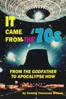 It Came From the '70s From The Godfather to Apocalypse Now