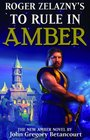 Roger Zelazny's To Rule in Amber