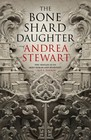 The Bone Shard Daughter (Drowning Empire, Bk 1)