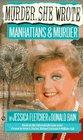 Manhattans and Murder (Murder, She Wrote, Bk 2)