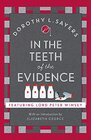 In the Teeth of the Evidence Lord Peter Wimsey Book 14