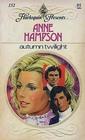Autumn Twilight (Harlequin Presents, No 152)