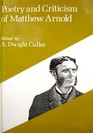 Poetry and Criticism of Matthew Arnold (Riverside Bookshelf)