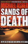 Sands of Death: An Epic Tale of Massacre, Cannibalism, and Survival in the Sahara