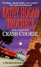 Crash Course (Truman Kicklighter, Bk 3)