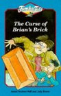 The Curse of Brian's Brick