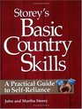 Storey's Basic Country Skills : A Practical Guide to Self-Reliance