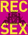 Em & Lo's Rec Sex: An A-Z Guide to Hooking Up