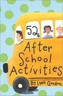 52 After School Activities