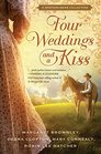 Four Weddings and a Kiss A Western Bride Collection