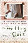 The Wedding Quilt (Elm Creek Quilts, Bk 18)