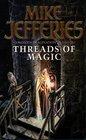Threads of Magic