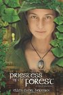 Priestess of the Forest: A Druid Novel