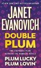 Double Plum  Plum Lucky / Plum Lovin'