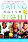 Eating Right from 8 to 18 Nutrition Solutions for Parents