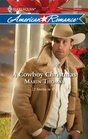 A Cowboy Christmas: A Christmas Baby / Marry Me, Cowboy (Harlequin American Romance, No 1288)
