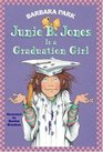 Junie B. Jones is a Graduation Girl (Junie B. Jones)