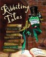 Ribbeting Tales Original Stories about Frogs
