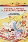 The Trail of the Screaming Teenager (Polka Dot Private Eye)