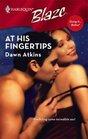 At His Fingertips (Harlequin Blaze)