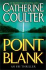 Point Blank (FBI Thriller, Bk 10)