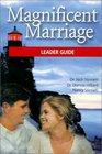 Magnificent Marriage 10 Beacons Show the Way to Marriage Happiness