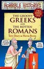 The Groovy Greeks AND the Rotten Romans (Horrible Histories Collections S.)