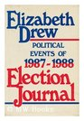 Election journal Political events of 19871988