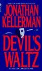 Devil's Waltz (Alex Delaware, Bk 7)