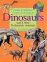 Simon  Schuster's Guide To Dinosaurs And Other Prehistoric Animals