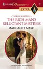 The Rich Man's Reluctant Mistress (Boss's Mistress) (Harlequin Presents Extra, No 16)