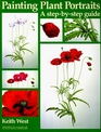 Painting Plant Portraits A Step-By-Step Guide