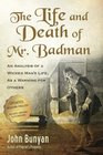 The Life and Death of Mr Badman An Analysis of a Wicked Man's Life as a Warning for Others