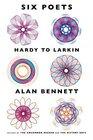 Six Poets Hardy to Larkin