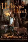 The Hallowed Hunt (Curse of Chalion, Bk 3)