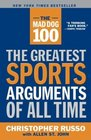 The Mad Dog 100  The Greatest Sports Arguments of All Time