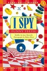I Spy Funny Teeth (Scholastic Readers)