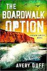The Boardwalk Option (Beach Lawyer, Bk 3)