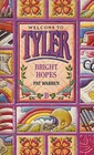 Bright Hopes (Tyler, Bk 2)