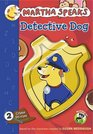 Martha Speaks Detective Dog