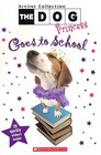 The Dog Princess Goes To School