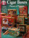 Cigar Boxes Purses  Projects