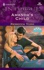 Amanda's Child (43 Light Street, Bk 22) (Harlequin Intrigue, No 582)