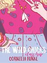 The Wild Chicks Class Trip Wild Chicks Book 2