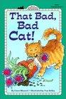 That Bad Bad Cat
